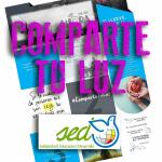 """18-22 de mayo: Campaña de SED 2020 - """"COMPARTE TU LUZ"""""""